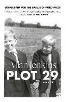 Plot 29: A Memoir: LONGLISTED FOR THE...