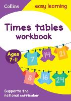 Times Tables Workbook Ages 7-11: KS2...