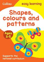 Shapes, Colours and Patterns Ages ...