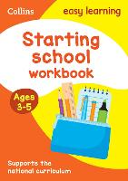 Starting School Workbook Ages 3-5:...