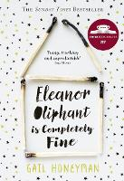 Eleanor Oliphant is Completely Fine:...