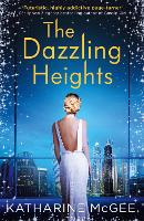 The Dazzling Heights (The Thousandth...