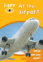 i-SPY At the airport: What can you...