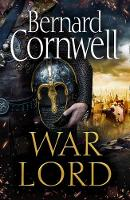 War Lord (The Last Kingdom Series,...