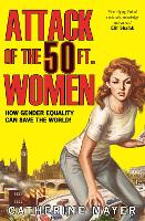 Attack of the 50 Ft. Women: How ...