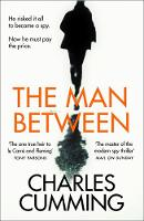 The Man Between: The gripping new spy...