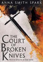 The Court of Broken Knives (Empires ...