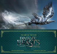 The Art of the Film: Fantastic Beasts...