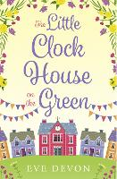 The Little Clock House on the Green: ...