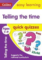 Telling the Time Quick Quizzes Ages...