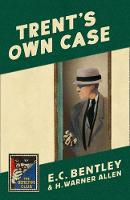 Trent's Own Case (Detective Club ...