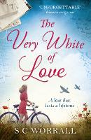 The Very White of Love: The...