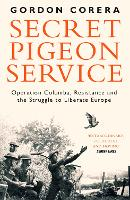 Secret Pigeon Service: Operation...