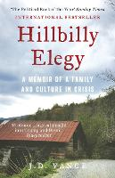 Hillbilly Elegy: A Memoir of a Family...