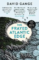 The Frayed Atlantic Edge: A...