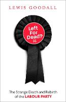 Left for Dead?: The Strange Death and...
