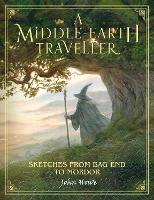 A Middle-earth Traveller: Sketches...