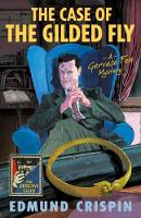 The Case of the Gilded Fly: A Gervase...
