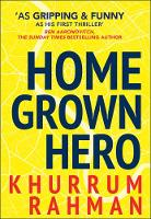 Homegrown Hero: A funny and addictive...