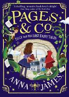 Pages & Co.: Tilly and the Lost Fairy...