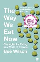 The Way We Eat Now: Strategies for...