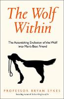 The Wolf Within: The Astonishing...