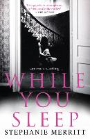 While You Sleep: A chilling,...