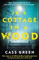 In a Cottage In a Wood: The gripping...