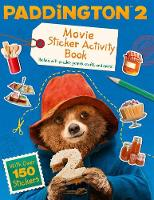 Paddington 2: Sticker Activity Book:...