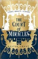 The Court of Miracles (The Court of...
