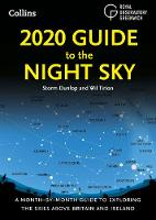 2020 Guide to the Night Sky: A...