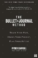 The Bullet Journal Method: Track Your...