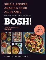 BOSH!: Simple Recipes. Amazing Food....