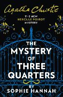 The Mystery of Three Quarters: The ...
