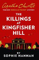 The Killings at Kingfisher Hill: The...
