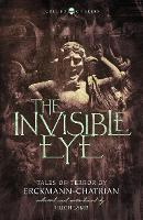 The Invisible Eye: Tales of Terror by...