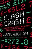 Flash Crash: A Trading Savant, a...