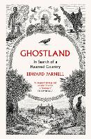 Ghostland: In Search of a Haunted...
