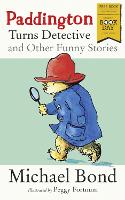 Paddington Turns Detective and Other...