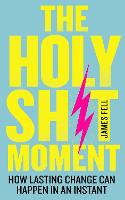 The Holy Sh!t Moment: How lasting...