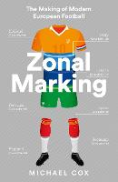 Zonal Marking: The Making of Modern...