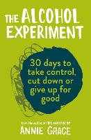 The Alcohol Experiment: how to take...