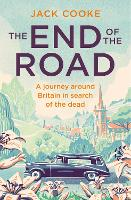 The End of the Road: A journey around...