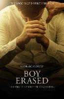 Boy Erased: A Memoir of Identity,...