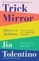 Trick Mirror: Reflections on...