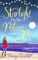 Starlight on the Palace Pier: The ...