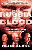 From Russia with Blood: Putin's...