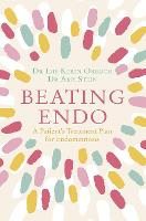Beating Endo: A Patient's Treatment...