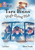 Tara Binns: High-Flying Pilot: Band...