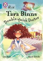 Tara Binns: Double-Quick Doctor: Band...